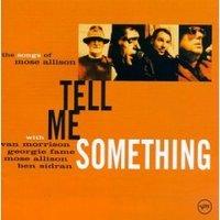 Tell_me_something